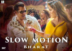 Slow Motion Song Lyrics in Hindi Video Song Bharat Movie
