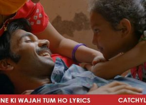 Muskurane Ki Wajah Tum Ho Lyrics In English and Video Song – City Lights Movie