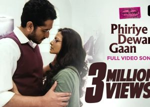Phiriye Dewar Gaan Song Lyrics In Bengali, English and Video Song – Hemlock Society Movie