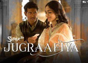 Super 30 Movie Song, Jugraafiya Lyrics in English, Hindi