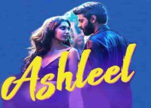 Ashleel Song Lyrics – Tuesdays and Fridays Movie