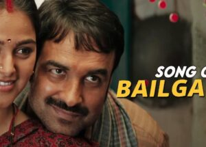 Bailgadi Song Lyrics – Kaagaz Movie
