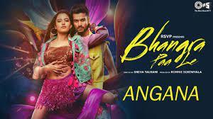 Angana Morey Song Lyrics – Bhangra Paa Le Movie
