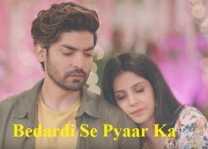 Bedardi Se Pyar Ka Song Lyrics – Bewafa Sanam Movie